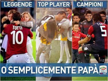Dedica della Serie A a tutti i papà