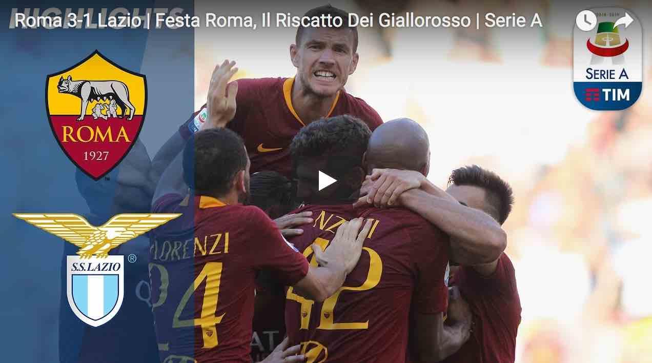 Highlights derby roma lazio 3-1